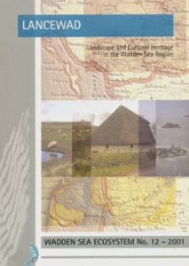 Landscape and cultural heritage of the Dutch Wadden Sea